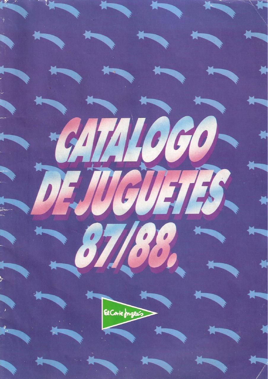 El catálogo de juguetes de El Corte Inglés en 1987/1988. ¿Cuántos tuviste en tu niñez?