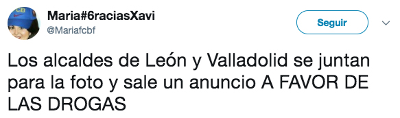 Los alcaldes de León y Valladolid se juntan para la foto y sale un anuncio A FAVOR DE LAS DROGAS