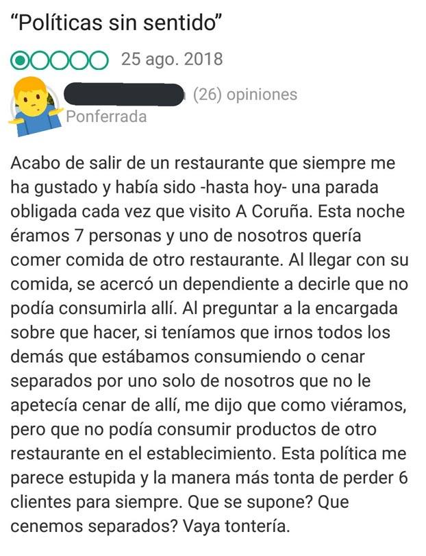 ''Acabo de salir de un restaurante que había sido (hasta hoy) una parada obligatoria cada vez que visito A Coruña''