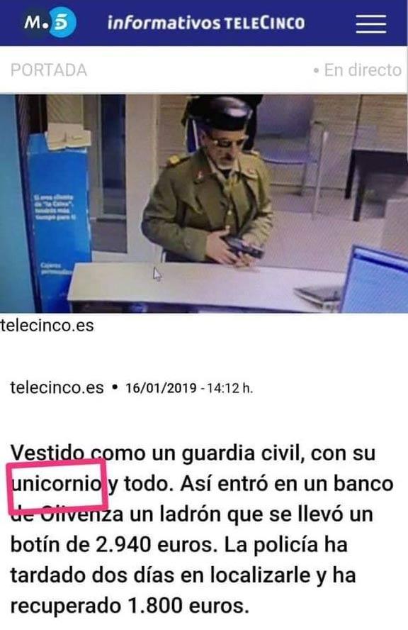 Roba un banco en Badajoz disfrazado de Guardia Civil. Según Telecinco, llevaba el traje completo, con ''Unicornio'' y todo