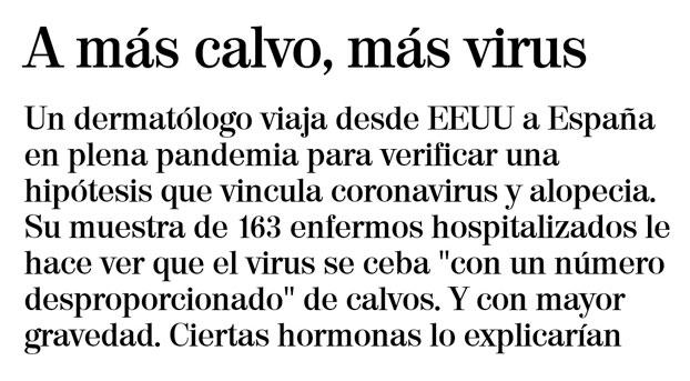 El titular definitivo... ''A más calvo, más virus''