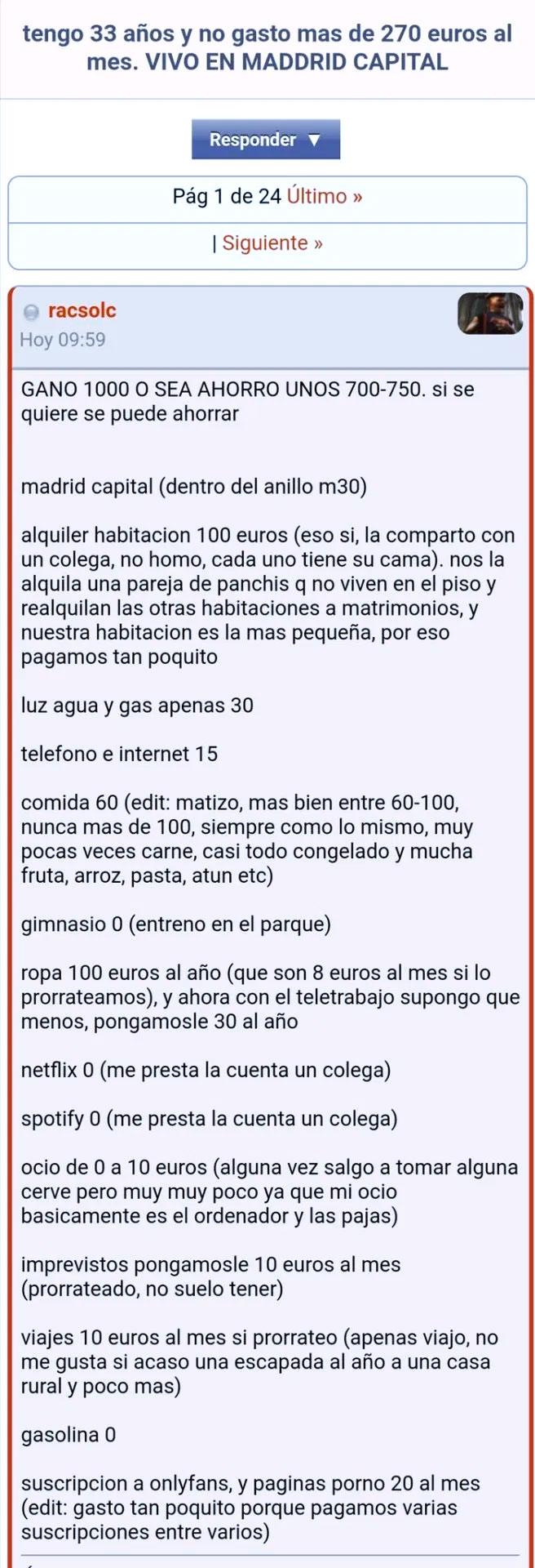 ''Tengo 33 años y no gasto más de 270 euros al mes. Vivo en Madrid capital. Si se quiere se puede ahorrar''