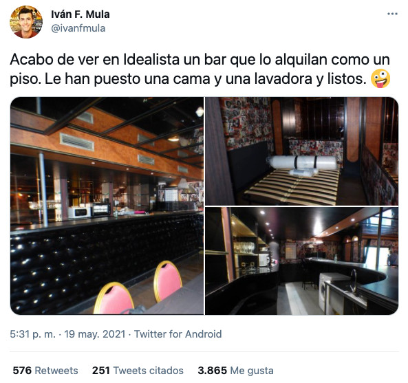''Acabo de ver en Idealista un bar que lo alquilan como un piso. Le han puesto una cama y una lavadora y listos''