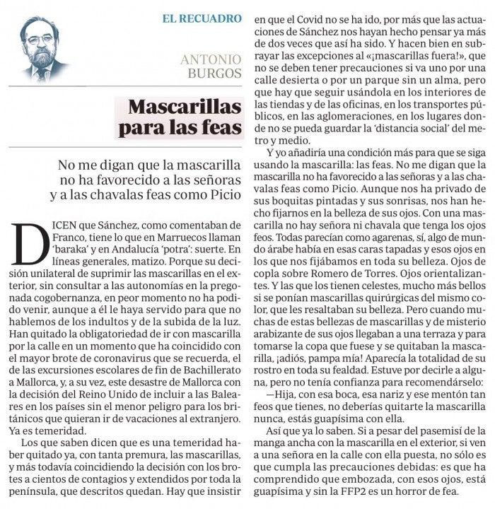 El columnista sevillano Antonio Burgos por su artículo ''Mascarillas para las feas''