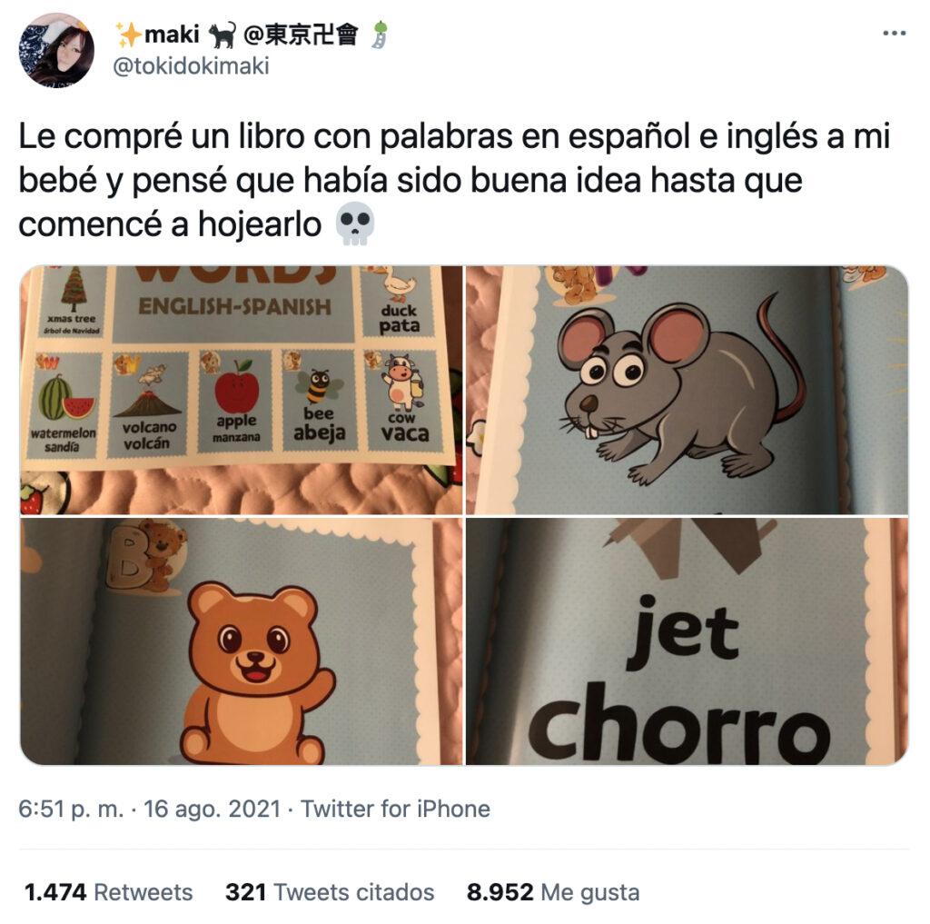Le compré un libro con palabras en español e inglés a mi bebé y pensé que había sido buena idea hasta que comencé a hojearlo